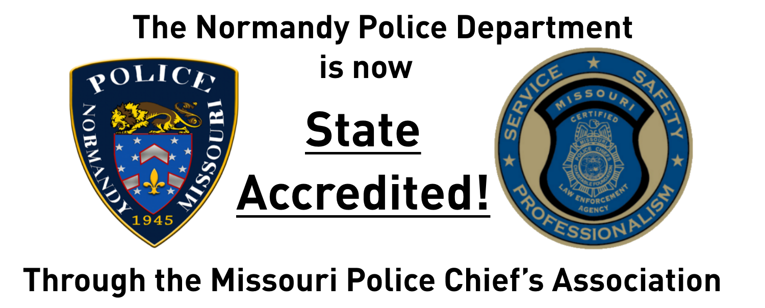 The Normandy Police Department is now State Accredited Through the MO Police Chief's Association